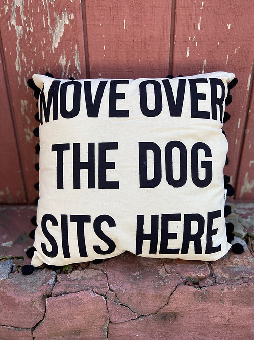 Move Over The Dog Sits Here