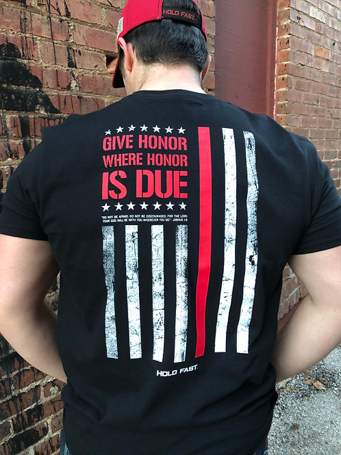 """Firefighter Kerusso T-Shirt  """"Give Honor Where Honor Is Due"""""""