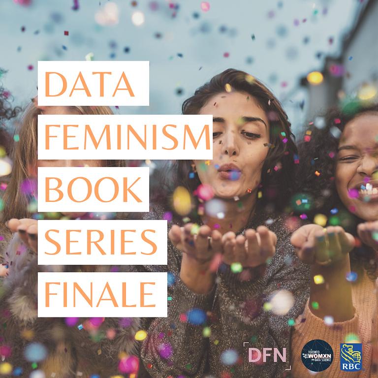 Data Feminism Book Club Series Finale