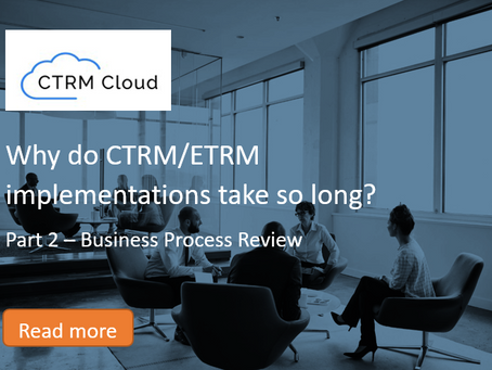 Why do CTRM/ETRM implementations take so long?  (Part 2) - Business Process Review