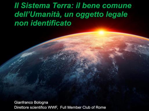 """""""Il Sistema Terra: il bene comune dell'Umanità, un oggetto legale non identificato"""""""