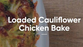 Loaded Cauliflower Chicken Bake