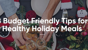 8 Budget Friendly Tips for Healthy Holiday Season