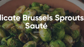 Delicate Brussels Sprouts Saute
