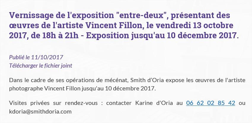 """Vernissage de l'exposition """"entre-deux"""", présentant des œuvres de l'artiste Vincent Fillon, le vendredi 13 octobre 2017, de 18h à 21h - Exposition jusqu'au 10 décembre 2017."""