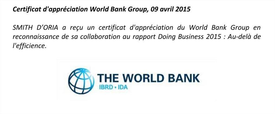 SMITH D'ORIA a reçu un certificat d'appréciation du World Bank Group en reconnaissance de sa collaboration au rapport Doing Business 2015 : Au-delà de l'efficience.
