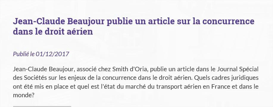 Smith d'Oria publie un article dans le Journal Spécial des Sociétés sur les enjeux de la concurrence dans le droit aérien.