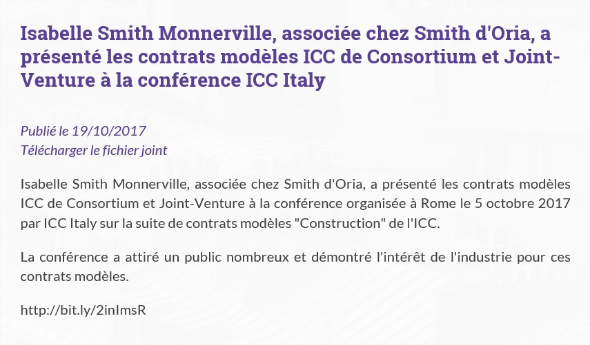 Isabelle Smith Monnerville, associée chez Smith d'Oria, a présenté les contrats modèles ICC de Consortium et Joint-Venture à la conférence ICC Italy