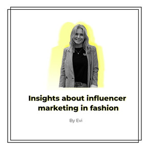 Influencer Marketing: Internship, fashion and COVID-19 by Evi
