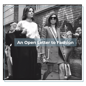 An Open Letter to Fashion
