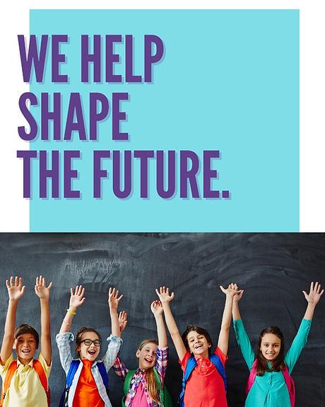 we help shape the future