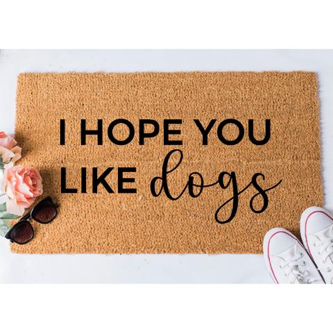 I Hope You Like Dogs Fox and Clover