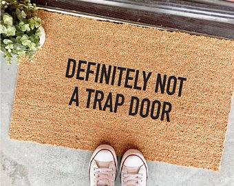 Definitely Not a Trap Door TheCheekyDoormat