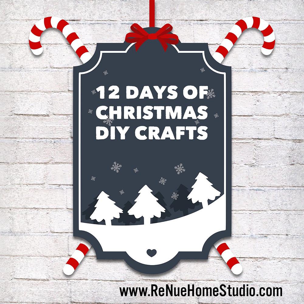 12 Days of Christmas DIY Crafts