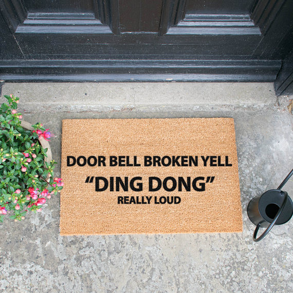 Door Bell Broken Yell Ding Dong Really Loud Artsydoormats