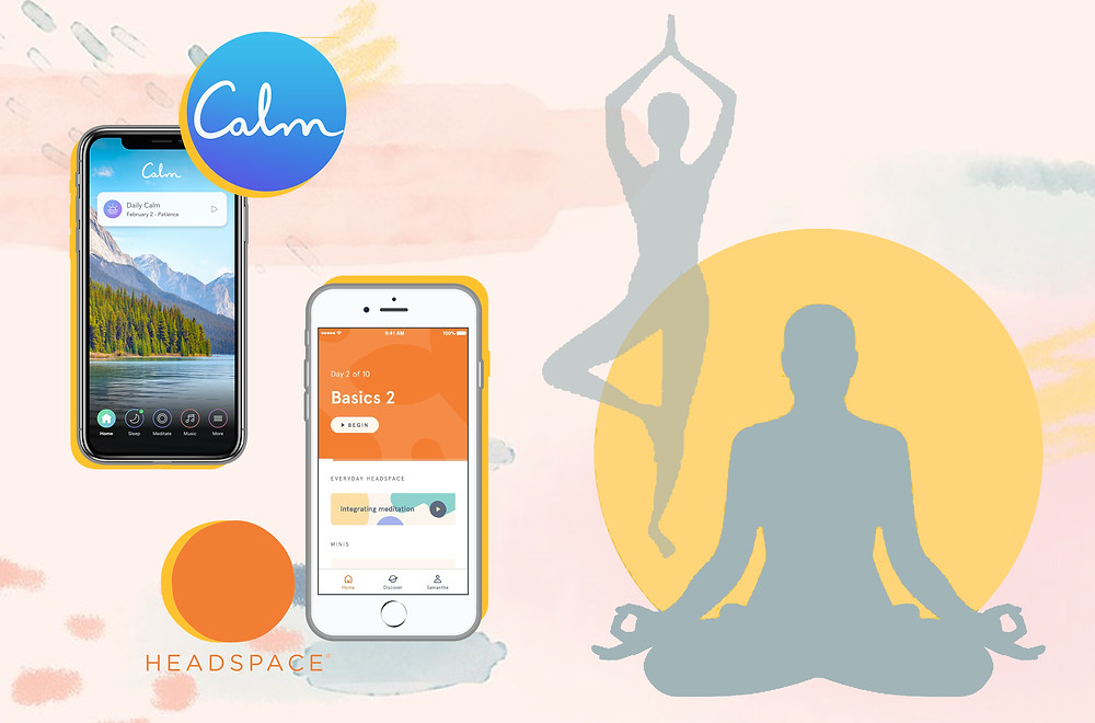 Calm App and Headspace App for meditation
