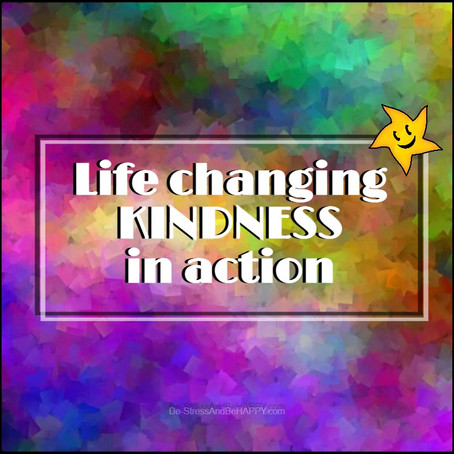LIFE Changing KINDNESS in Action