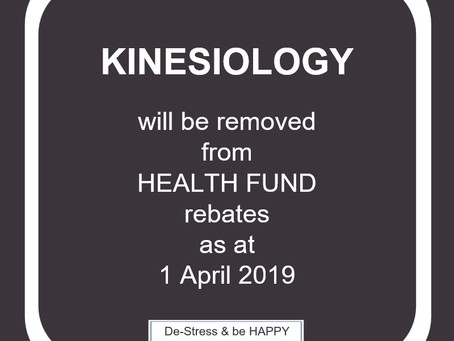 Kinesiology will be removed from heath funds rebates, effective 1st April 2019.