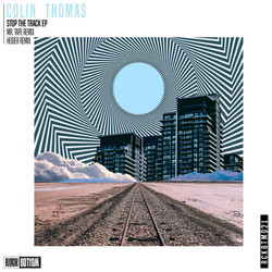 Colin Thomas Stop The Track EP
