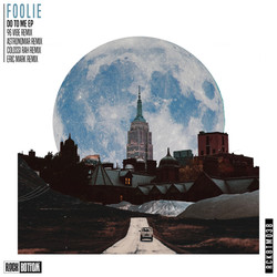Foolie Do To Me EP