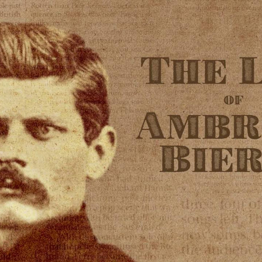 The Life of Ambrose Bierce