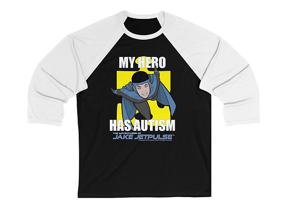 "Jake Jetpulse ""My Hero Has Autism"" Unisex 3/4 Sleeve Baseball Tee"