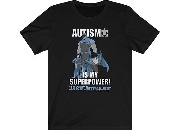 "Jake Jetpulse™ ""Autism Is My Superpower""Unisex Jersey Short Sleeve Tee"