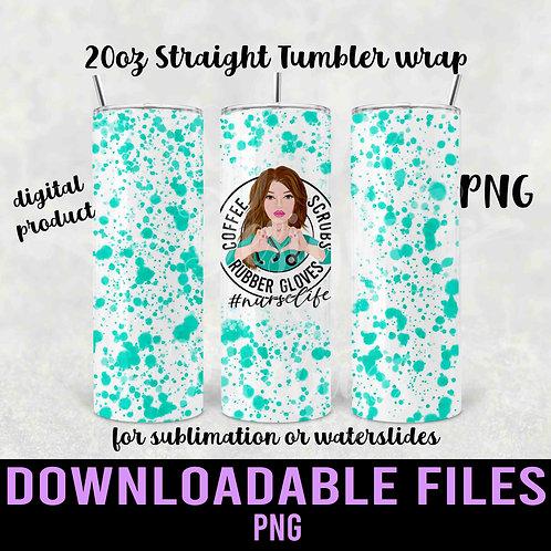 Nurse Life Tumbler wrap for sublimation - Downloadable