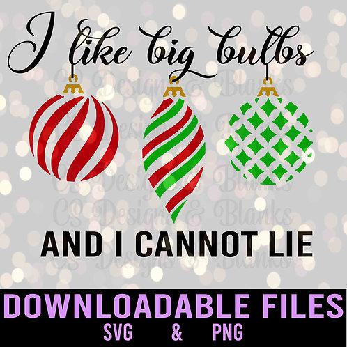 I like big bulbs and I cannot lie - Downloadable Design File
