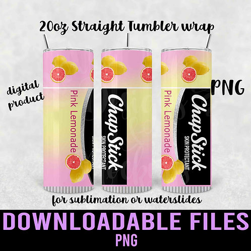 Pink Lemonade Chapstick  Clear Tumbler wrap for sublimation - Downloadabl