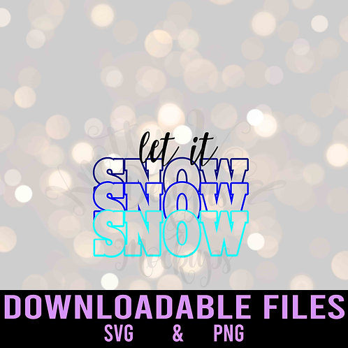 Let it Snow ombre - Downloadable Design File