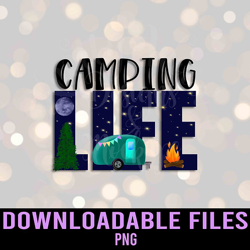 Camping Life PNG - Downloadable File