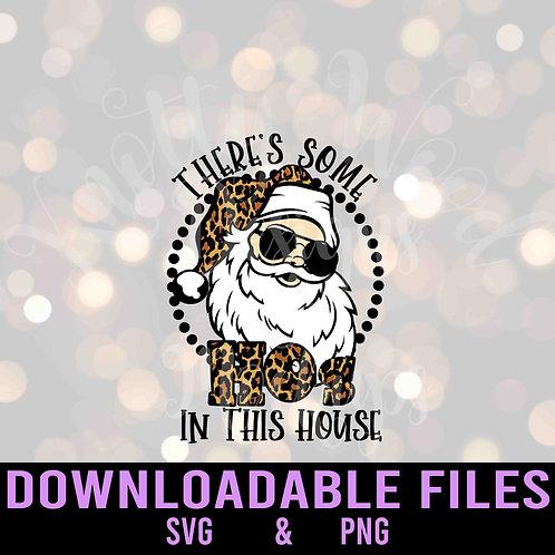 There's Some Hos Santa SVG - Downloadable Design File