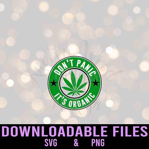 Don't Panic, It's Organic SVG - Downloadable file