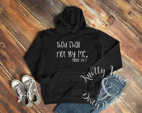 Though Shall Not Try Me T-shirt (XXL to 4XL)