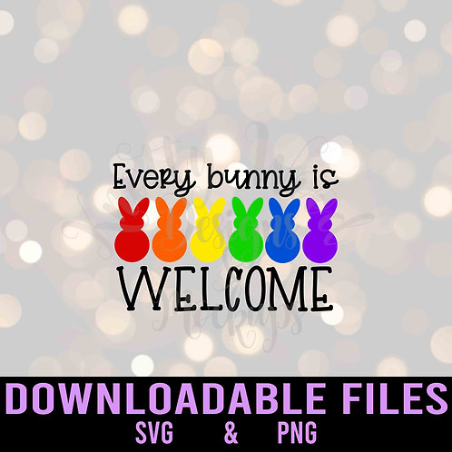 Every bunny is welcome SVG  - Downloadable File