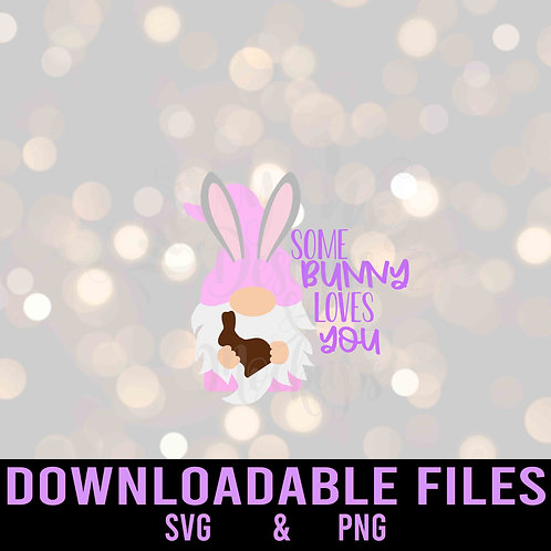 Some bunny loves you SVG  - Downloadable File