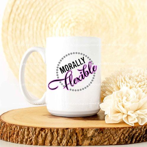 Morally Flexible - coffee mug - 15 oz