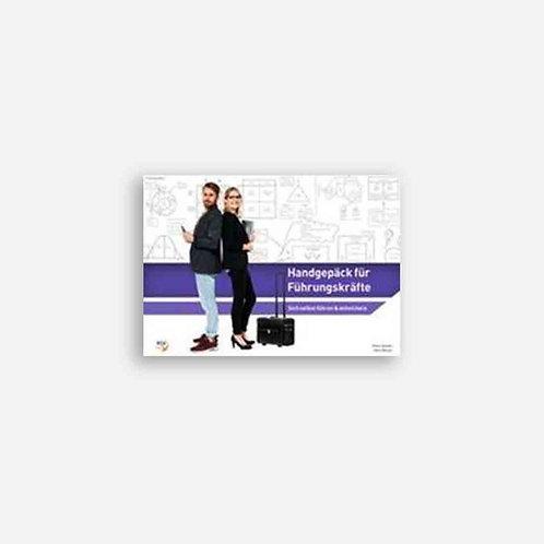 Handgepäck für Führungskräfte (Handbuch) Sich selbst führen und entwickeln