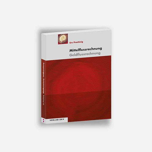 Mittelflussrechnung - Theorie, Aufgaben, Lösungen inkl. PDFs