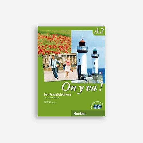 On y va, A2 - Lehr-/Arbeitsbuch + 2 CD's