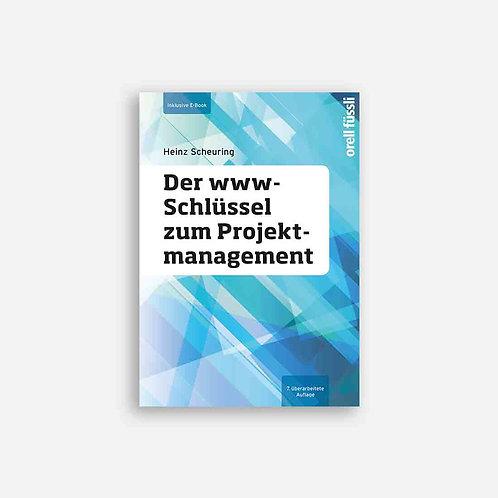 Der www-Schlüssel zum Projektmanagement inkl. eBook
