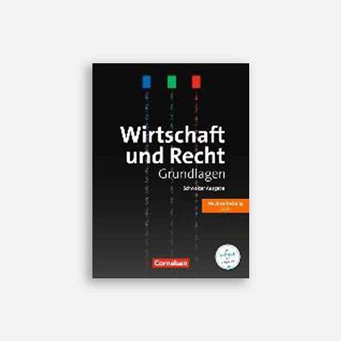 Wirtschaft und Recht. Schweizer Ausgabe 2016. Grundlagen. Lehrbuch