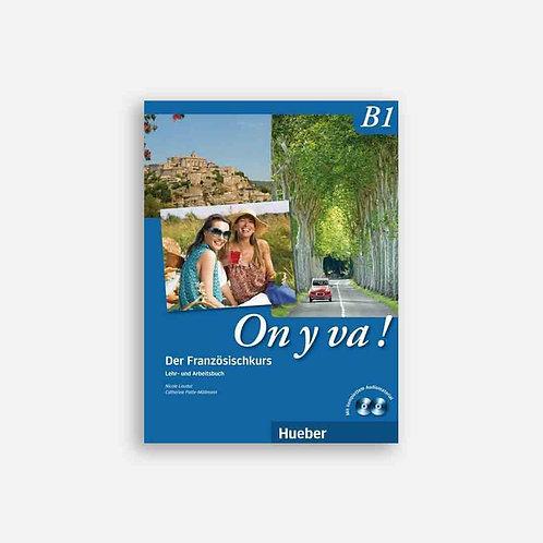 On y va, B1 - Lehr-/Arbeitsbuch + 2 CD's