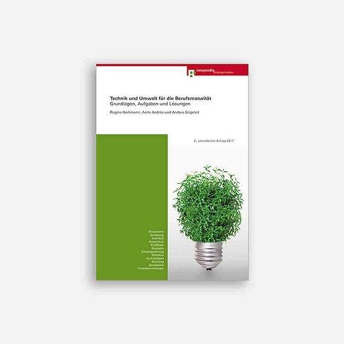 Technik und Umwelt für die Berufsmaturität