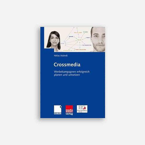Crossmedia: Werbekampagnen planen und umsetzen