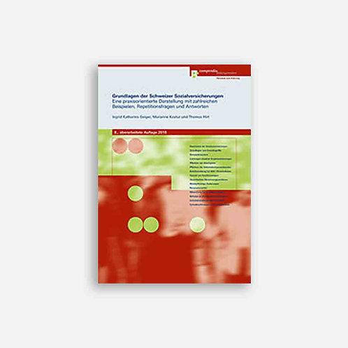 Grundlagen der Schweizer Sozialversicherungen