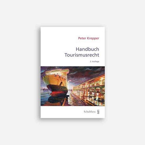 Handbuch Tourismusrecht (Peter Krepper)