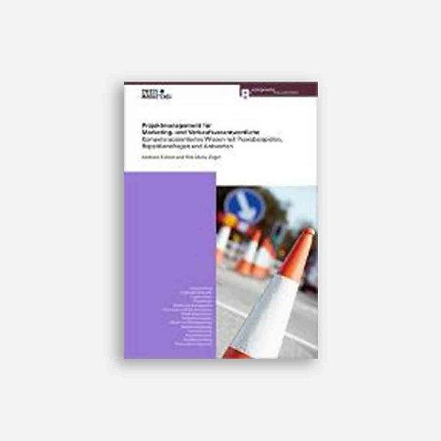 Projektmanagement für Marketing- und Verkaufsverantwortliche
