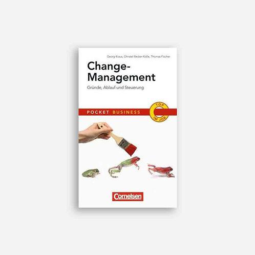 Change-Management: Gründe, Ablauf, Steuerung